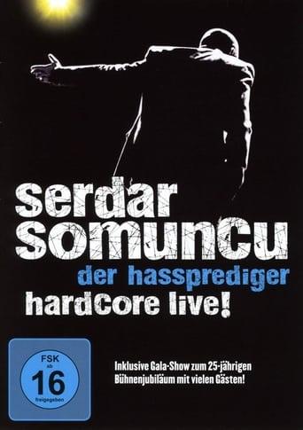 Serdar Somuncu - Der Hassprediger Hardcore Live!