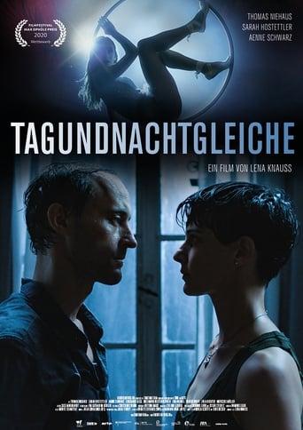 Tagundnachtgleiche - Drama / 2020 / ab 0 Jahre