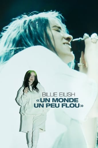 Billie Eilish : The World's a Little Blurry