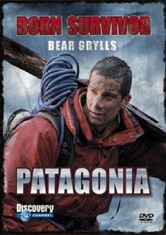 Ver Bear Grylls: Born Survivor - Patagonia pelicula online