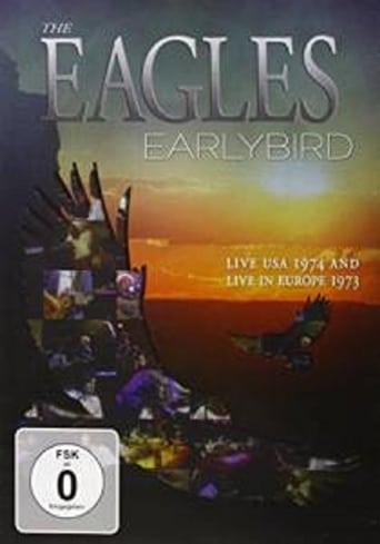 The Eagles : Earlybird live Usa 1974 And Europe 1973 Movie Poster