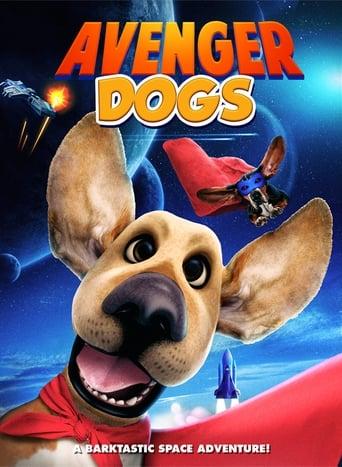 Avenger Dogs Poster