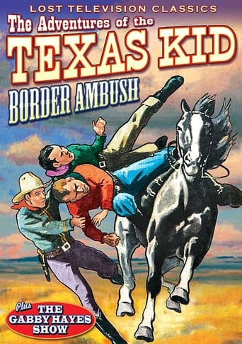 Poster of Adventures of the Texas Kid: Border Ambush