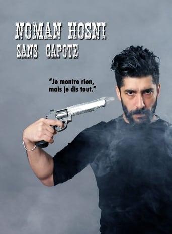 Watch Noman Hosni : Sans Capote full movie online 1337x
