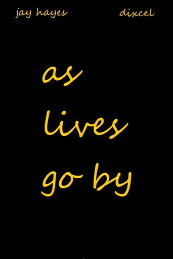 As Lives Go By