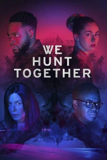 We Hunt Together Poster