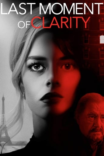 voir film Last Moment of Clarity streaming vf