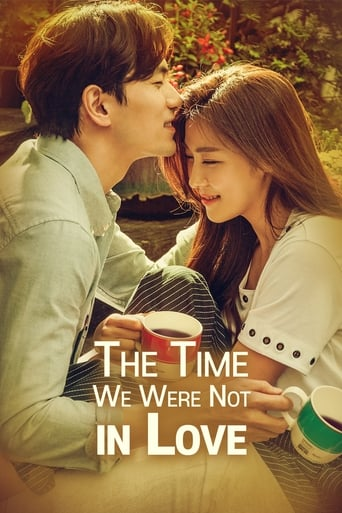 Poster of The Time We Were Not in Love