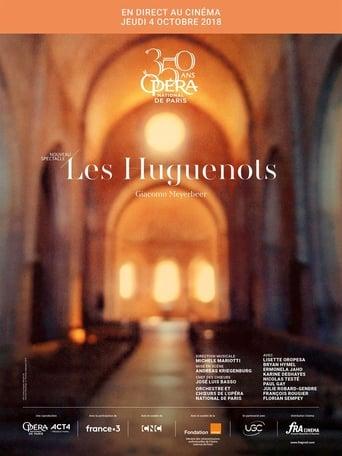 Watch Meyerbeer: Les Huguenots 2018 full online free