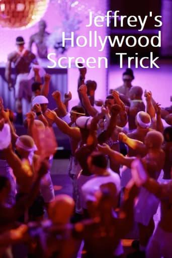 Jeffrey's Hollywood Screen Trick