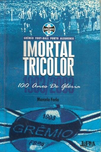 Imortal Tricolor - 100 Anos De Glória