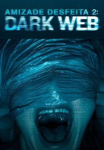 Amizade Desfeita 2: Dark Web - Poster
