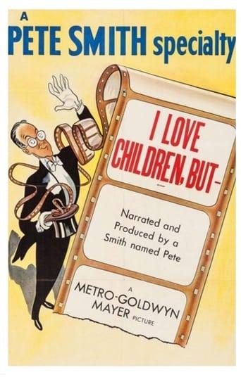 I Love Children, But! Movie Poster