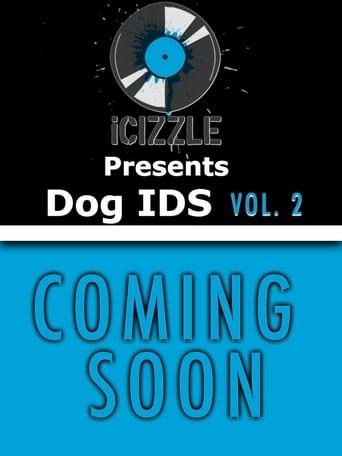 Icizzle Presents Dog IDS Vol 2