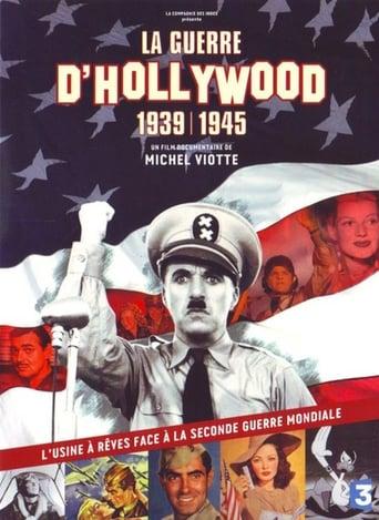 La guerre d'Hollywood, 1939 - 1945