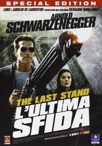 The Last Stand - L'ultima sfida