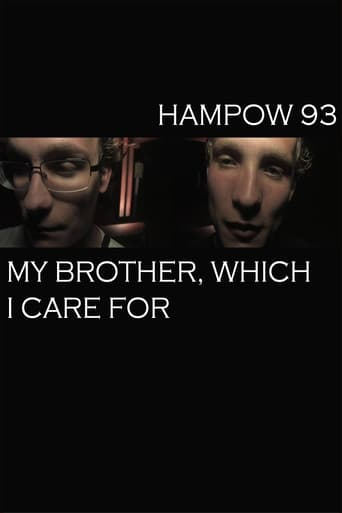Hampow93: My Brother, Which I Care For