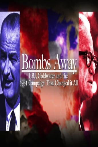 Poster of Bombs Away: LBJ, Goldwater and the 1964 Campaign That Changed It All