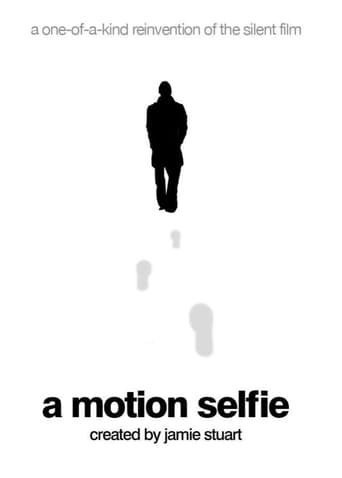 Watch A Motion Selfie full movie online 1337x