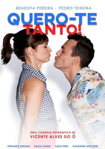 Poster of Quero-te Tanto!
