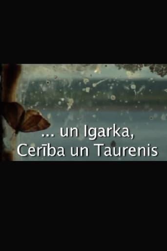 ...Igarka, Cerība un Taurenis