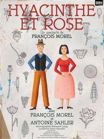 Poster of François Morel - Hyacinthe et Rose (théâtre)