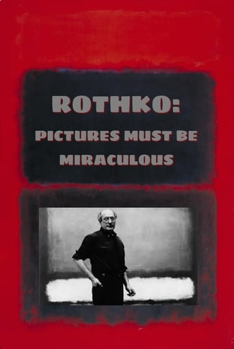 Rothko: Pictures Must Be Miraculous