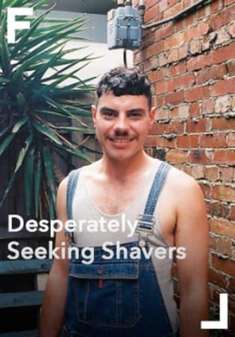 Desperately Seeking Shavers