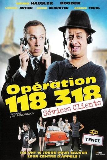 voir film Opération 118 318, sévices clients streaming vf