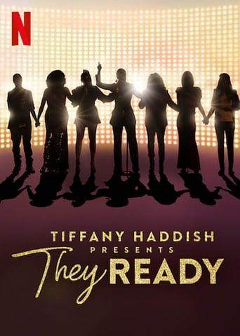 Tiffany Haddish Presents: They Ready