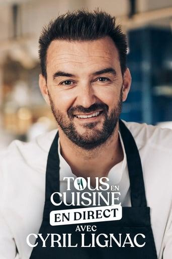 Capitulos de: Tous en cuisine avec Cyril Lignac