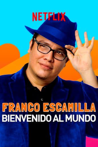 Poster Franco Escamilla: Bienvenido al Mundo
