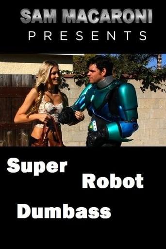Super Robot Dumbass