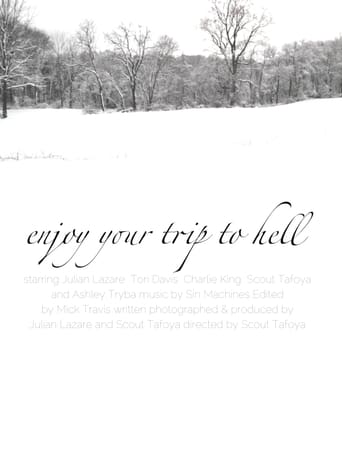 Watch Enjoy Your Trip To Hell Free Movie Online