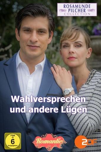 Poster of Rosamunde Pilcher: Wahlversprechen und andere Lügen