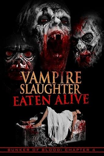 Poster of Vampire Slaughter: Eaten Alive
