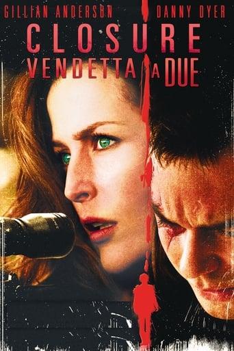 Closure - Vendetta a due