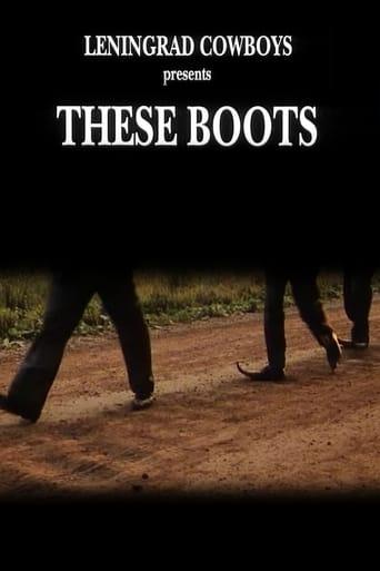 Leningrad Cowboys: These Boots