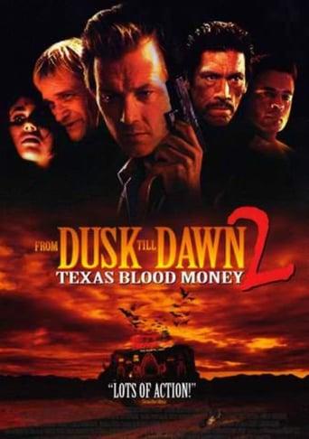 'From Dusk Till Dawn 2: Texas Blood Money (1999)