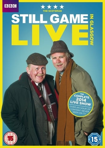 Poster of Still Game: Live in Glasgow