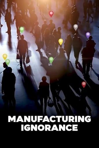 Watch Manufacturing Ignorance Online Free Putlocker