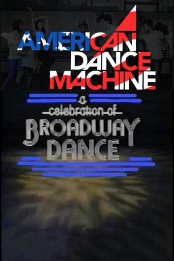 Poster of American Dance Machine Presents a Celebration of Broadway Dance