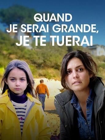Poster of Quand je serai grande, je te tuerai