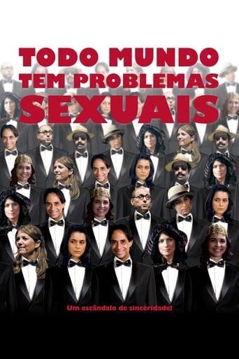 Watch Todo Mundo Tem Problemas Sexuais Free Movie Online