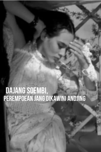 Dajang Soembi, perempoean jang dikawini andjing