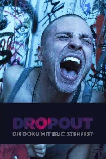 Dropout - Die Doku mit Eric Stehfest