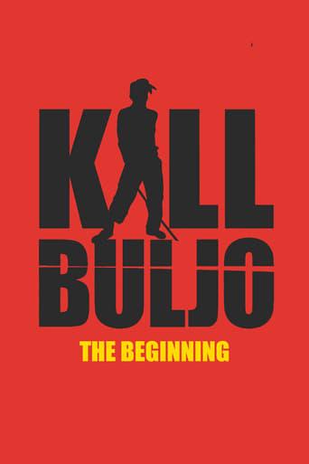Kill Buljo - The beginning