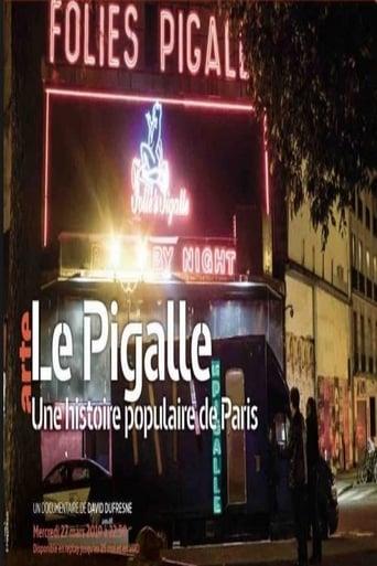 Le Pigalle - Une histoire populaire de Paris Movie Poster