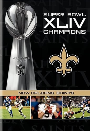 Watch NFL Super Bowl XLIV Champions: New Orleans Saints (2008-2010) Free Movie Online