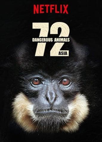 72 Dangerous Animals: Asia S01E01
